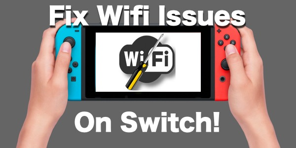 Switch Wifi Fix